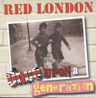 Red London - Once upon a Generation