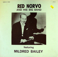 Red Norvo Big Band Featuring Mildred Bailey - Red Norvo And His Big Band Featuring Mildred Bailey