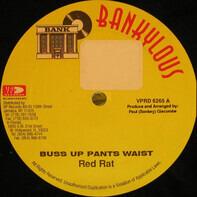 Red Rat / Angel Doolas & Captain Barkey - Buss Up Pants Waist / 2 X 4