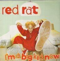 Red Rat - I'm a Big Kid Now