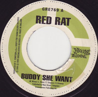 Red Rat / Mexican & Slingshot - Buddy She Want / What Time Is It?