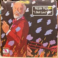 Redd Foxx - I Ain't Lied Yet!