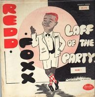 Redd Foxx - Laff Of The Party (Volume 1)