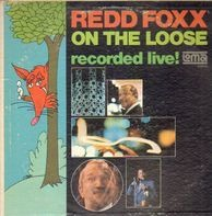 Redd Foxx - On the loose - recorded live!