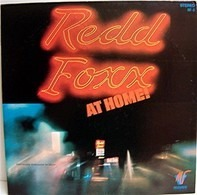 Redd Foxx - Redd Foxx At Home!