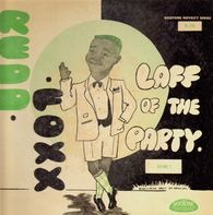 Redd Foxx - The Laff Of The Party (Volume 2)