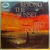 Red Foley - Beyond the Sunset