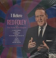 Red Foley - I Believe