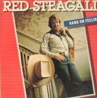 Red Steagall - Hang on Feelin'