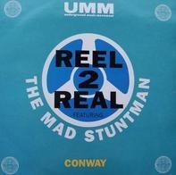 Reel 2 Real - Conway
