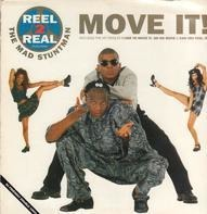 Reel 2 Real Featuring The Mad Stuntman - Move It!