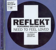 Reflekt Featuring Delline Bass - Need To Feel Loved