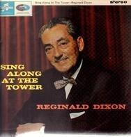 Reginald Dixon - Sing Along At The Tower