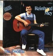 Reinhard Mey - Die Zwölfte
