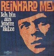 Reinhard Mey - Ich Bin Aus Jenem Holze