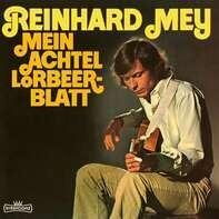 Reinhard Mey - Mein Achtel Lorbeerblatt