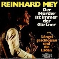 Reinhard Mey - Der Mörder Ist Immer Der Gärtner