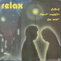 Relax - Bleib Heut' Nacht Bei Mir