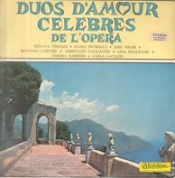Renata Tebaldi, Clara Petrella, José Soler a.o. - Duos D'Amour Celebres De L'Opera