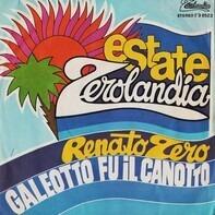 Renato Zero - Galeotto Fu Il Canotto