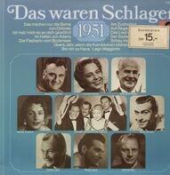 Rene Carol, Friedel Hensch, Rudi Schurike u.a. - Das waren Schlager - 1951
