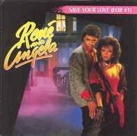 René & Angela - Save Your Love (For #1) / Save Your Love (For #1) (Instrumental)