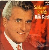 René Carol - Schlagererfolge mit René Carol
