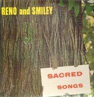 Reno and Smiley - Sacred Songs