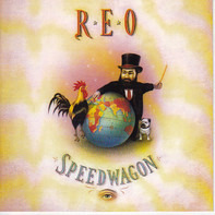 REO Speedwagon - The Earth, A Small Man, His Dog and a Chicken