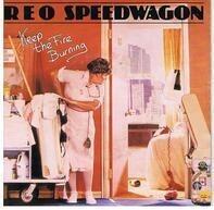 REO Speedwagon - Keep The Fire Burning / I'll Follow You