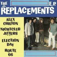 Replacements - Alex Chilton