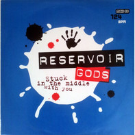Reservoir Gods - Stuck in the Middle with You