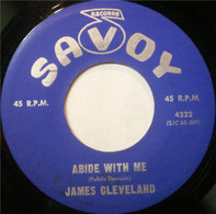 Rev. James Cleveland - Abide With Me / My Faith Looks Up To Thee