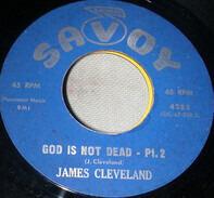 Rev. James Cleveland - God Is Not Dead