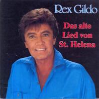 Rex Gildo - Das Alte Lied Von St. Helena