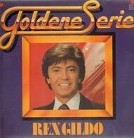 Rex Gildo - Goldene Serie