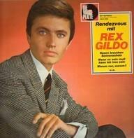 Rex Gildo - Rendezvous mit Rex Gildo
