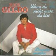 Rex Gildo - Wenn Du Nicht Mehr Da Bist