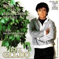 Rex Gildo - Wenn Ich Je Deine Liebe Verlier