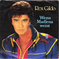 Rex Gildo - Wenn Madlena Weint