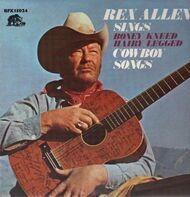 Rex Allen - Sings Boney Kneed Hairy Legged Cowboy Songs