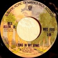 Rex Allen Jr. - Lying In My Arms