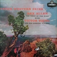 Rex Allen With Victor Young And His Singing Strings - Under Western Skies