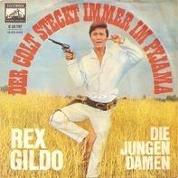 Rex Gildo - Der Colt Steckt Immer Im Pyjama
