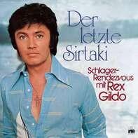 Rex Gildo - Der Letzte Sirtaki - Schlager-Rendezvous Mit Rex Gildo