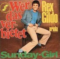 Rex Gildo - Wer Das Verbietet