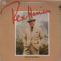 Rex Harrison - Accustomed To Her Face:  The First Solo Album