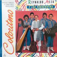 Reynaldo Meza Y Los Paraguayos - Coloritmo (Tipicos Tangos Y Canciones Populares)