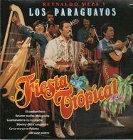 Reynaldo Meza Y Los Paraguayos - Fiesta Tropical