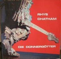 Rhys Chatham - Die Donnergötter